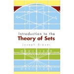 Introduction to the Theory of Sets (【按需印刷】)