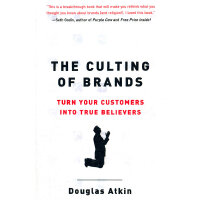 The Culting of Brands(ISBN=9781591840961) 英文原版