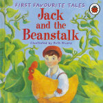 First Favourite Tales: Jack & the Beanstalk 杰克和豆茎 ISBN 9780721497402