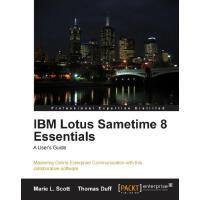 IBM Lotus Sametime 8 Essentials: A User's Guide