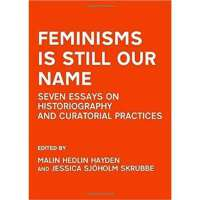 预订图书Feminisms is Still Our Name