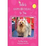 【预订】Bebe's Happy Birthday...to You