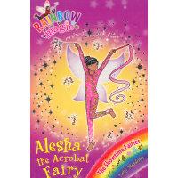Rainbow Magic: The Showtime Fairies 101: Alesha the Acrobat Fairy 彩虹仙子#101:表演仙子9781408312889