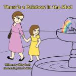 【预订】There's a Rainbow in the Mud
