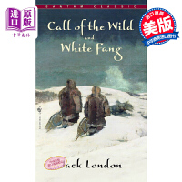 【中商原版】野性的呼唤英文原版小说 英文版 Call Of The Wild/Whitefang 英文原版书 杰克伦敦