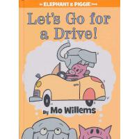 Elephant & Piggie Books: Let's Go for a Drive! 小象小猪系列:开车去兜风