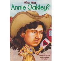 Who Was Annie Oakley? 漫画名人传记:安妮�q欧克丽 ISBN9780448424972