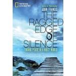 【预订】The Ragged Edge of Silence Finding Peace in a Noisy Wor