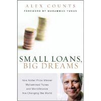 Small Loans, Big Dreams: How Nobel Prize Winner Mu,Small Lo