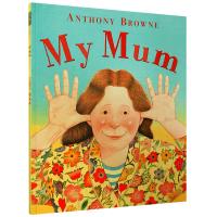 我的妈妈英文版 My Mum 英文原版绘本Anthony browne绘本大师 My Dad同作者安东尼布朗正版进口英