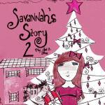 【预订】Savannah's Story 2