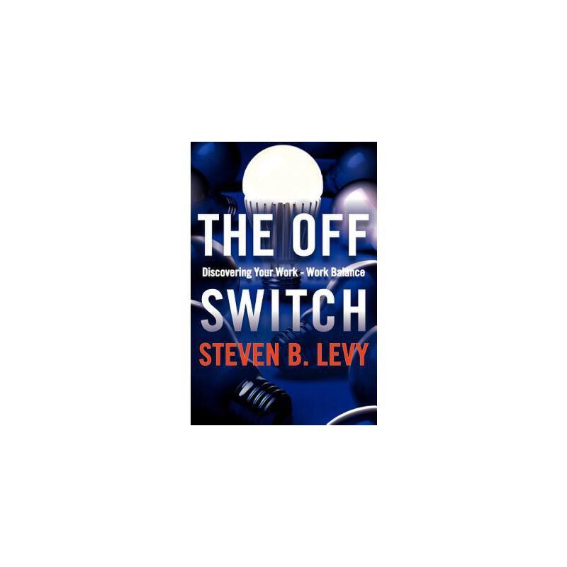 【预订】The Off Switch: Discovering Your Work-Work Balance 预订商品,需要1-3个月发货,非质量问题不接受退换货。