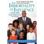 【预订】The Immortality of Influence: