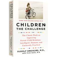 孩子 挑战 英文原版 Children The Challenge 鲁道夫德雷克斯 孩子的挑战 家庭教育 Rudolf
