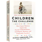 孩子 挑战 英文原版 Children The Challenge 鲁道夫德雷克斯 孩子的挑战 英文版家庭教育书籍 儿