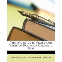 【预订】The Writings in Prose and Verse of Rudyard Kipling ...: