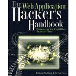 Web Application黑客手册:安全漏洞的发现与利用The Web Application Hacker's