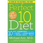 【预订】The Perfect 10 Diet: 10 Key Hormones That Hold the Secr