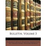 【预订】Bulletin, Volume 3