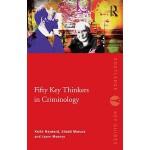 【预订】Fifty Key Thinkers in Criminology