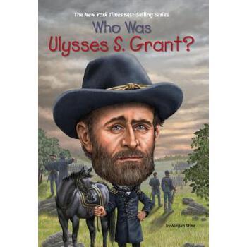 【预订】Who Was Ulysses S. Grant? 预订商品,需要1-3个月发货,非质量问题不接受退换货。