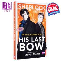 Sherlock: His Last Bow 福尔摩斯探案全集 英文原版 BBC电视剧原著
