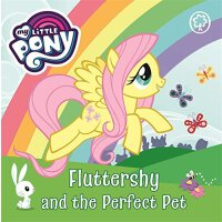 My Little Pony: Fluttershy and the Perfect Pet