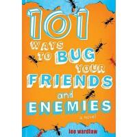 【预订】101 Ways to Bug Your Friends and Enemies
