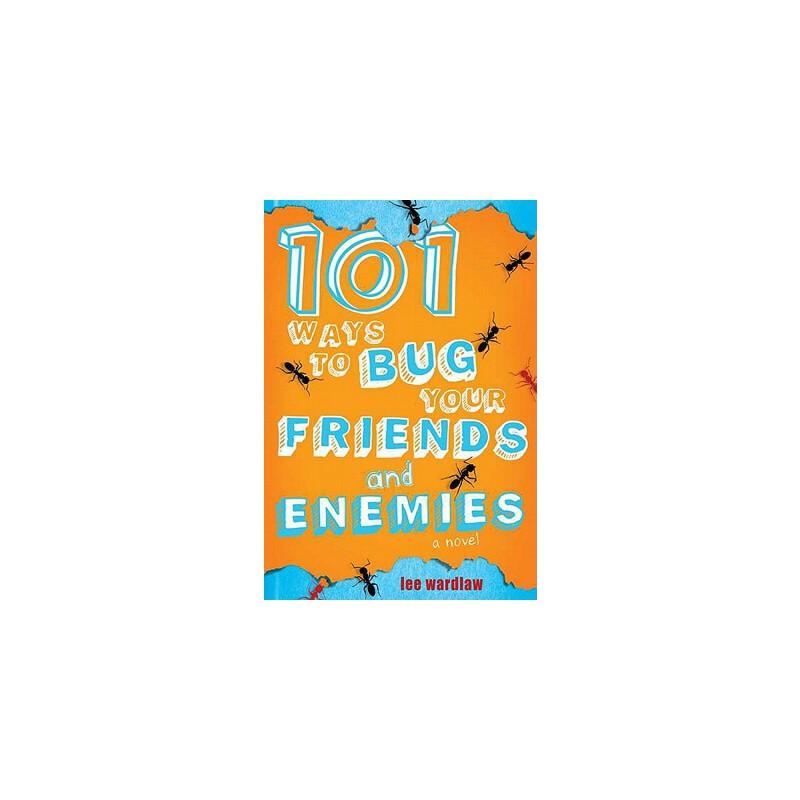 【预订】101 Ways to Bug Your Friends and Enemies 预订商品,需要1-3个月发货,非质量问题不接受退换货。