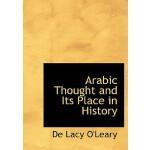 【预订】Arabic Thought and Its Place in History