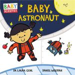 Baby Astronaut (May 2019)
