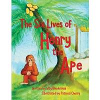【预订】The Six LIves of Henry the Ape