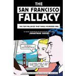 【预订】The San Francisco Fallacy: The Ten Fallacies That Make