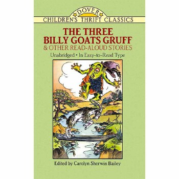 The Three Billy Goats Gruff and Other Read-Aloud Stories(【按需印刷】) 按需印刷商品,15天发货,非质量问题不接受退换货。