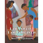 【预订】I Am Loved . . . I Am Forgiven