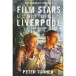 Film Stars Don't Die in Liverpool (Movie Tie-In)