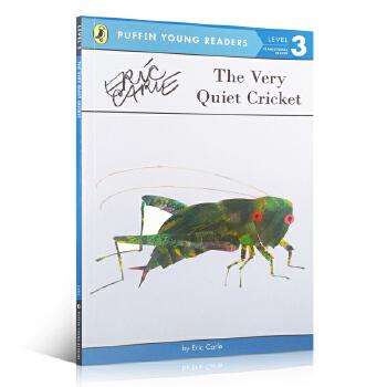 (99元5件)Puffin Young Reader Level 3 The Very Quiet Cricket 好安静的蟋蟀 Eric Carle 艾瑞·卡尔 经典作品 关于爱与成长廖彩杏推荐 家长们推荐的经典有趣故事书