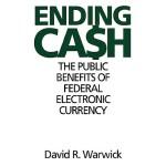 【预订】Ending Cash: The Public Benefits of Federal Electronic