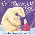 【预订】God Gave Us Two