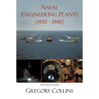 【预订】Naval Engineering Plants (1955 - 1990)