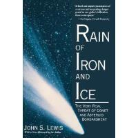 【预订】Rain Of Iron And Ice The Very Real Threat Of Comet And