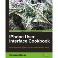 iPhone User Interface Cookbook