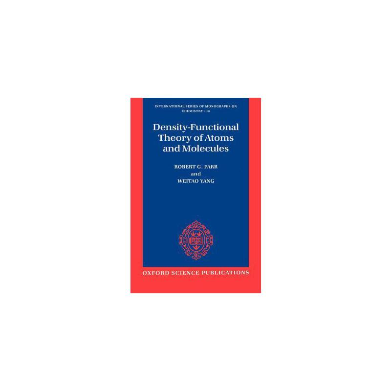 【预订】Density-Functional Theory of Atoms and Molecules 预订商品,需要1-3个月发货,非质量问题不接受退换货。