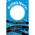 【预订】Moonstruck!: Poems about Our Moon
