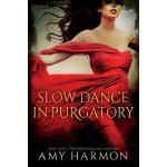 【预订】Slow Dance in Purgatory
