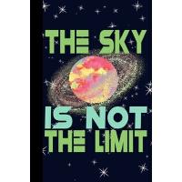 【预订】The Sky is Not The Limit: Outer Space Theme 6x9 120 Pag