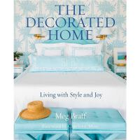 The Decorated Home: Living with Style and Spirit