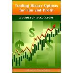 【预订】Trading Binary Options for Fun and Profit A Guide for S
