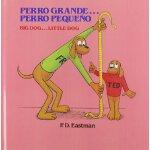【预订】Perro Grande...Perro Pequeno Big Dog...Little Dog