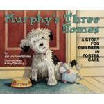 【预订】Murphy's Three Homes: A Story for Children in Foster Ca